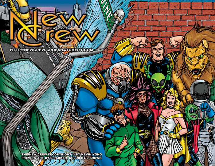 The New Crew by K.Yong, cover preview image by D.Parker and L.Brown